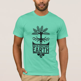Back2MotherEarth T-Shirt