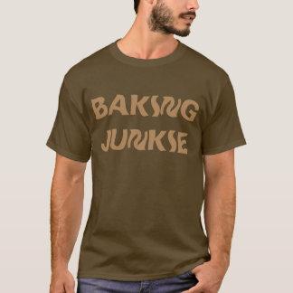 """""""Backen-Junkie"""" T - Shirt"""