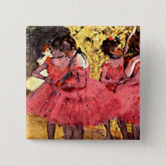 BALLETT--Entgasen Sie: Die rosa Tänzer Quadratischer Button 5,1 Cm