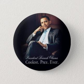 Barack Obama - am coolsten. Präsident. Überhaupt Runder Button 5,7 Cm