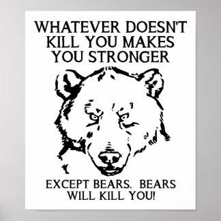 Bären töten Sie lustiges Plakat