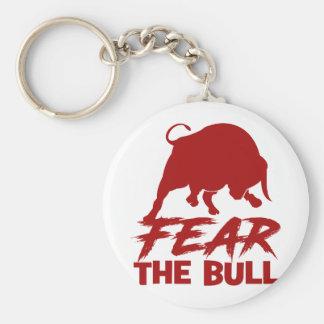 Befürchten Sie den Stier Schlüsselanhänger