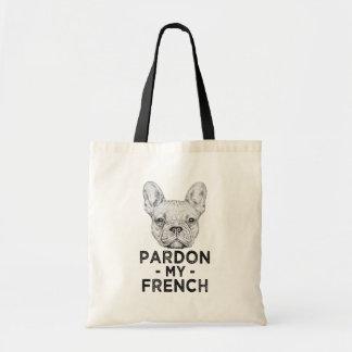 Begnadigen Sie meine französische, lustige Tasche