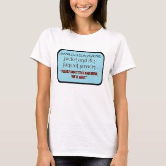 Begräbnis- Service/simsen Mitteilung T-Shirt