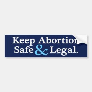 Behalten Sie Abtreibung sicherer u. legaler Autoaufkleber