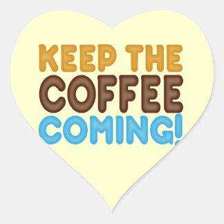 Behalten Sie das Kaffee-Kommen Herz Aufkleber