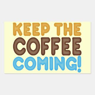 Behalten Sie das Kaffee-Kommen Rechteckige Sticker