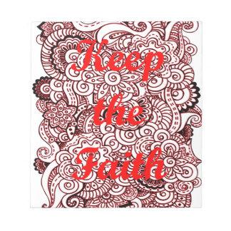 Behalten Sie den Glauben Notizblock