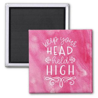 Behalten Sie Ihre Kopf gehaltene hohe motivierend Quadratischer Magnet