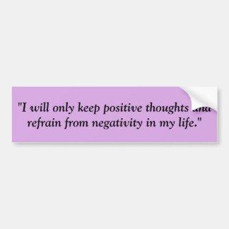 Behalten Sie positiven Gedanken-Autoaufkleber lila Autoaufkleber