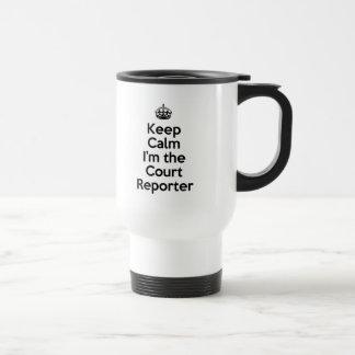 Behalten Sie Ruhe, die ich der Gerichts-Reporter Reisebecher