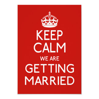 Behalten Sie Ruhe, die wir - Hochzeit verheiratet 12,7 X 17,8 Cm Einladungskarte