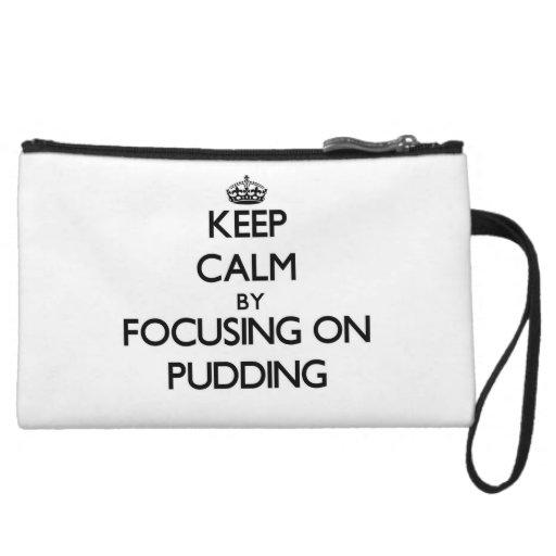 Behalten Sie Ruhe, indem Sie auf Pudding sich