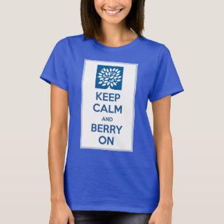 Behalten Sie Ruhe u. Beere an T-Shirt