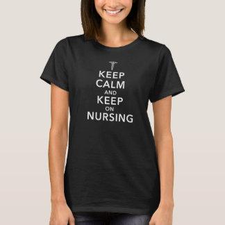 Behalten Sie Ruhe und behalten Sie auf der Pflege T-Shirt