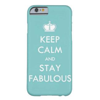 Behalten Sie Ruhe und bleiben Sie fabelhaft Barely There iPhone 6 Hülle