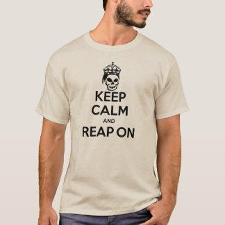 Behalten Sie Ruhe und ernten Sie an - Sand T-Shirt