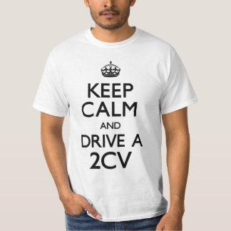 Behalten Sie Ruhe und fahren Sie ein 2CV (machen T-Shirt