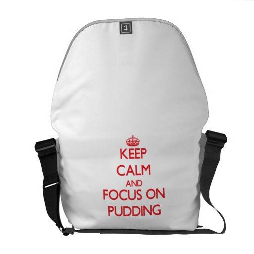 Behalten Sie Ruhe und Fokus auf Pudding Kurier Tasche
