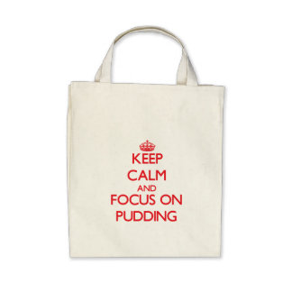 Behalten Sie Ruhe und Fokus auf Pudding Leinentasche