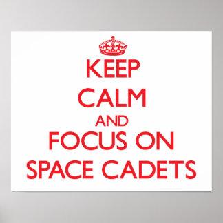 Behalten Sie Ruhe und Fokus auf Raum-Kadetten Poster