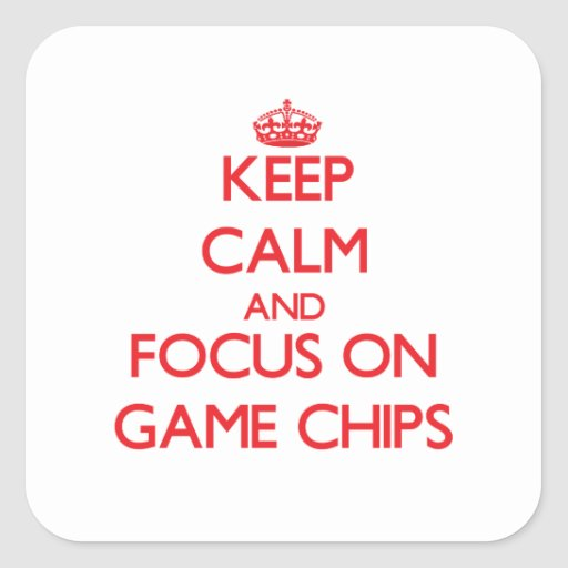Behalten Sie Ruhe und Fokus auf Spiel-Chips Quadrataufkleber