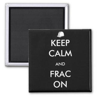 Behalten Sie Ruhe und Frac auf schwarzem Magneten Quadratischer Magnet