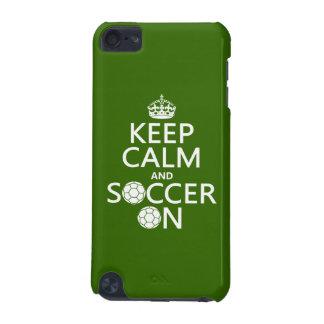 Behalten Sie Ruhe und Fußball an iPod Touch 5G Hülle