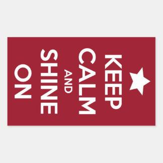 Behalten Sie Ruhe und glänzen Sie auf rotem Aufkle Rechrteckaufkleber