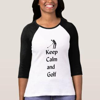 Behalten Sie Ruhe und Golf T-Shirt