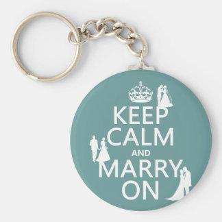 Behalten Sie Ruhe und heiraten Sie auf (irgendein Standard Runder Schlüsselanhänger