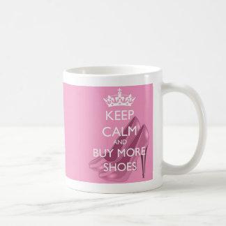 Behalten Sie Ruhe und kaufen Sie mehr Schuh-Tasse Tasse