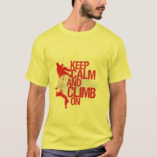 Behalten Sie Ruhe und klettern Sie auf T-Shirt