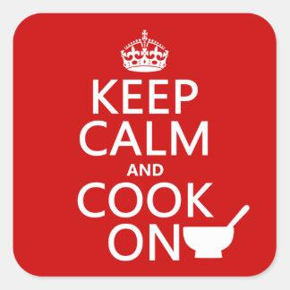 Behalten Sie Ruhe und kochen Sie an Quadratischer Aufkleber