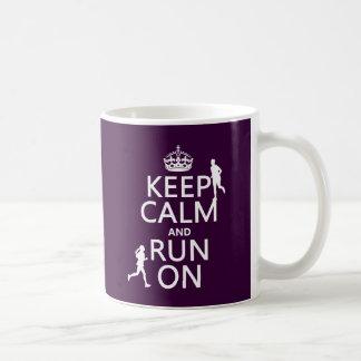 Behalten Sie Ruhe und laufen Sie auf Tasse