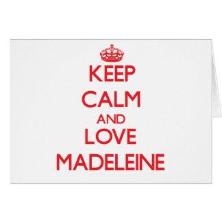 Behalten Sie Ruhe und Liebe Madeleine Grußkarte