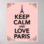 Behalten Sie Ruhe und Liebe Paris Poster