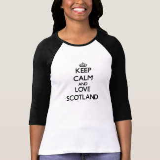 Behalten Sie Ruhe und Liebe Schottland T-Shirt