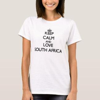 Behalten Sie Ruhe und Liebe Südafrika T-Shirt
