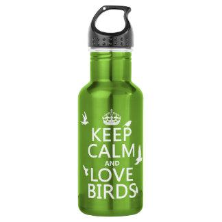 Behalten Sie Ruhe-und Liebe-Vögel (irgendeine Trinkflasche