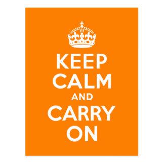 Behalten Sie Ruhe und machen Sie Orange weiter Postkarte