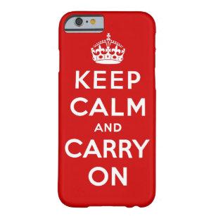 behalten Sie Ruhe und machen Sie Vorlage weiter Barely There iPhone 6 Hülle