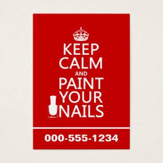 Behalten Sie Ruhe und malen Sie Ihre Nägel (alle Visitenkarte