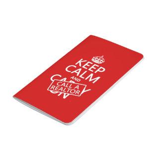 Behalten Sie Ruhe und nennen Sie einen Realtor Taschennotizbuch