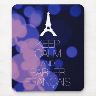 Behalten Sie Ruhe und Parler Francais Mousepads