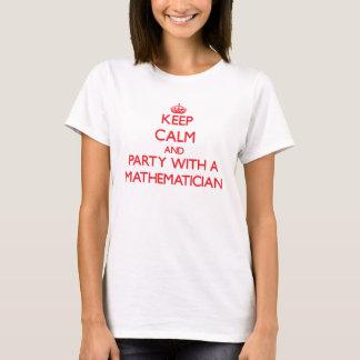 Behalten Sie Ruhe und Party mit einem Mathematiker T-Shirt