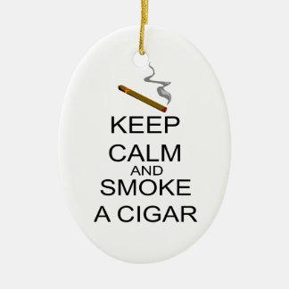 Behalten Sie Ruhe und rauchen Sie eine Zigarre Keramik Ornament