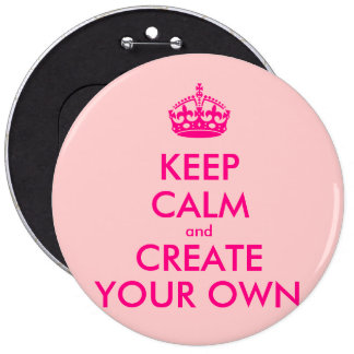 Behalten Sie Ruhe und schaffen Sie Ihre Selbst - Runder Button 15,3 Cm
