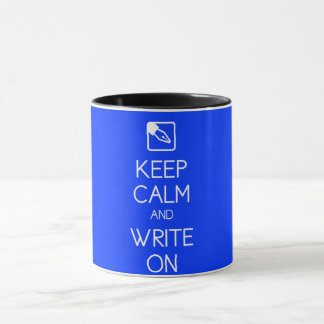 Behalten Sie Ruhe und schreiben Sie auf Tasse