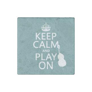 Behalten Sie Ruhe und Spiel auf (Cello) Steinmagnet